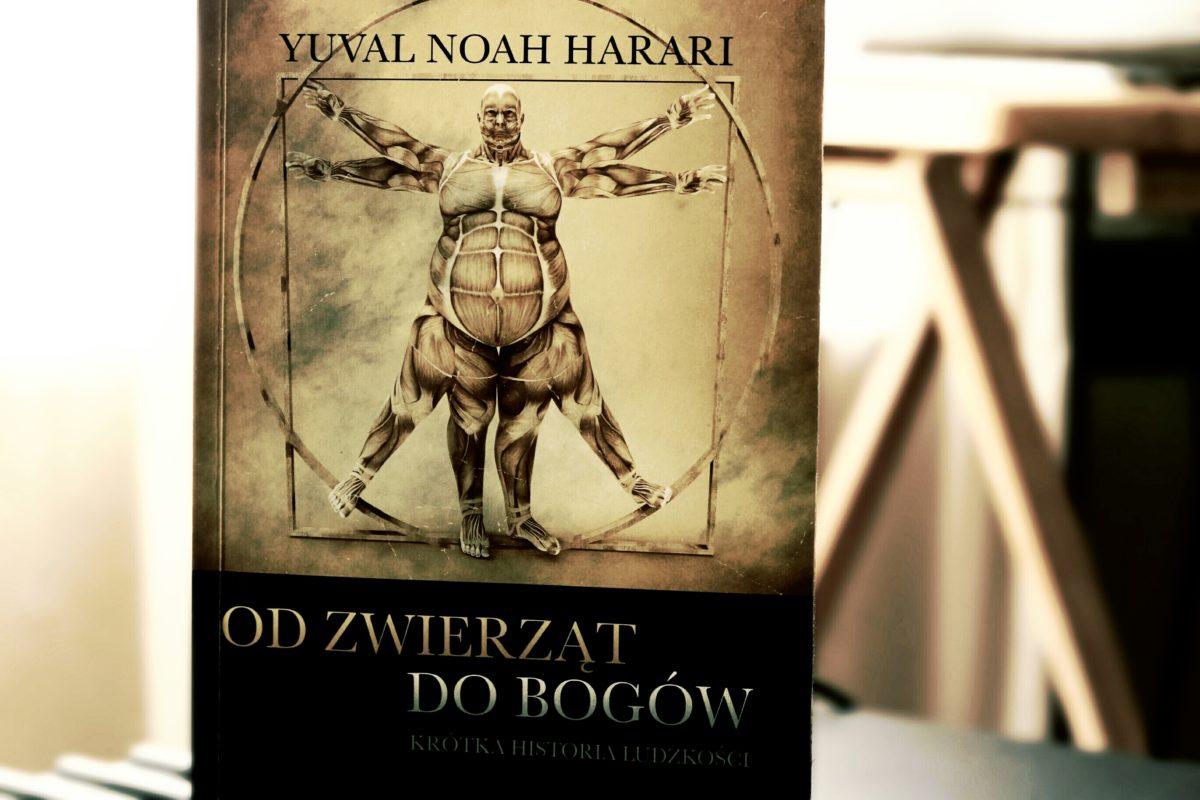 OD ZWIERZĄT DO BOGÓW: KRÓTKA HISTORIA LUDZKOŚCI