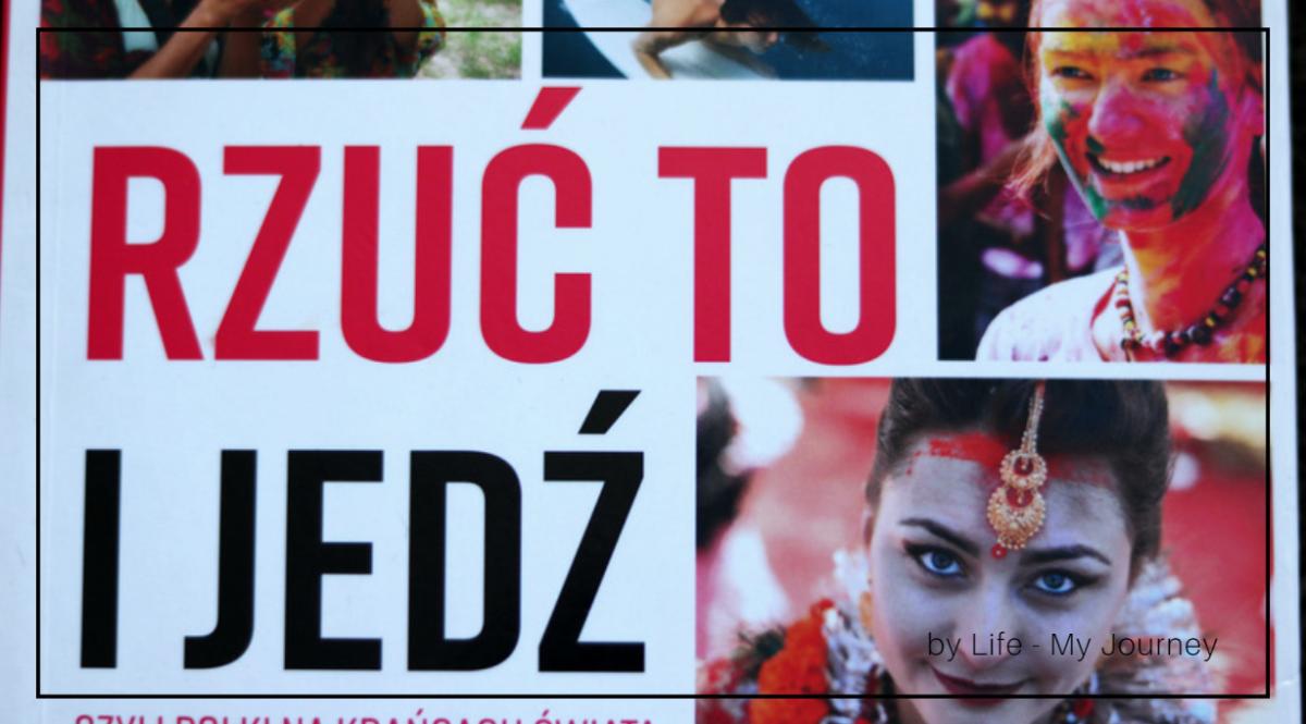 """""""RZUĆ TO I JEDŹ"""" – 10 HISTORII POLEK NA EMIGRACJI"""